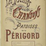 Les vieilles chansons patoises du Périgord